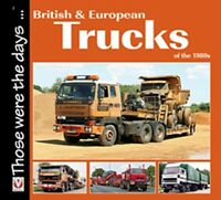 British and European Trucks of the 1980s book paper