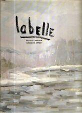 LABELLE. Canadian Artist.