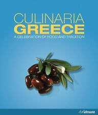 Culinaria Greece: A Celebration of Food and Tradition Milona, Marianthi VeryGood