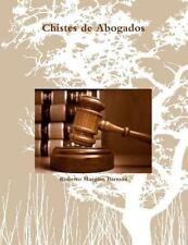 Chistes de Abogados by Roberto Margain Barraza (2016, Paperback)