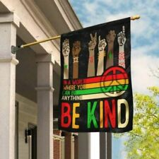 In A World Where You Can Be Anything Be Kind Black Lives Matter Flag