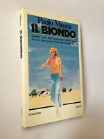 IL BIONDO - P.Mosca [Rizzoli, 1978]