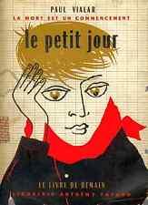 LE PETIT JOUR, LA MORT EST UN COMMENCEMENT, Paul Vialar, Le Livre de Demain 1955