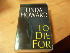 Blair Mallory To Die For By Linda Howard 2004 Paperback R