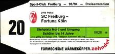Ticket DFB-Pokal 93/94 SC Freiburg - Fortuna Köln