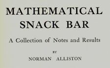 MATHEMATICAL SNACK BAR - A Collection of Notes & Results.  155-Page H/B