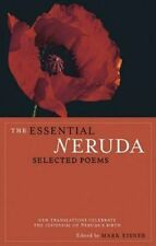NEW The Essential Neruda : Selected Poems By Pablo Neruda Paperback