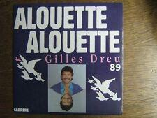 GILLES DREU 45 TOURS FRANCE ALOUETTE ALOUETTE 89 (2)