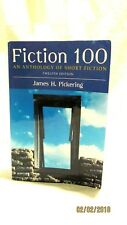 2008 Fiction 100 An Anthology of Short Fiction 12 Ed  James Pickering Paperback