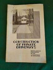 Attic find 1947 Construction of Private Driveways, USDA Misc. Publication No 272