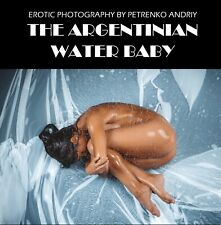 New erotic photography book 'The Argentinian Water Baby'