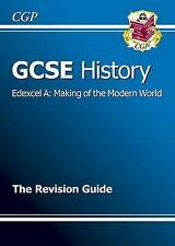 GCSE History Edexcel A: Making of the Modern World Revision Guide (A*-G Course)