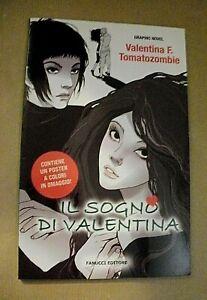 Valentina F. Tomatozombie IL SOGNO DI VALENTINA / con poster / Fanucci 2009