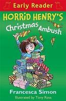 (Good)-Horrid Henry's Christmas Ambush: Book 37 (Horrid Henry Early Reader) (Pap