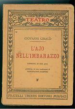 GIRAUD GIOVANNI L'AJO NELL' IMBARAZZO 1922 TEATRO 12