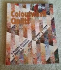 COLOURWASH QUILTS Book (DEIRDRE AMSDEN) - CUSHIONS TO QUILTS