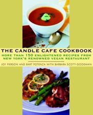 The Candle Cafe Cookbook : More Than 150 Enlightened Recipes from New York's...
