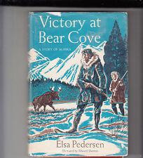 """Sieg bei Bear Cove """"eine Geschichte von Alaska"""" von Elsa Pedersen Hardcover/DJ 1959"""