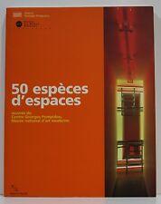 CATALOGUE D'EXPOSITION. 50 espèces d'espaces, Paris Marseille 1998-1999, RMN.