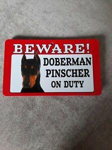 Doberman Pinscher Beware Sign