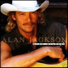 ALAN JACKSON - HIGH MILEAGE ~ 10 Track COUNTRY CD *NEW*
