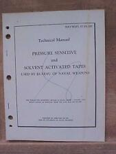 Pressure Sensive & Solvent Activated Tapes NAVWEPS 07-25-501 Tech Manual book