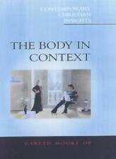 The Body in Context: s** and Catholicism (Contemporary Christian Insights),Gare