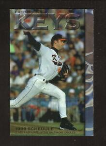 Frederick Keys--1999 Pocket Schedule--Safeway--Orioles Affiliate