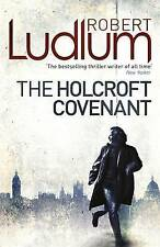 The Holcroft Covenant by Robert Ludlum (Paperback, 2010)