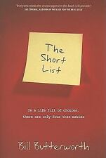 The Short List: In a Life Full of Choices, There Are Only Four That Matter
