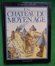 UN CHATEAU DU MOYEN AGE F MACDONALD AU COEUR DE L'HISTOIRE DEUX COQS D'OR