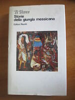 STORIE DELLA GIUNGLA MESSICANA - TRAVEN - RIUNITI-- 1a ED. 1982-A16