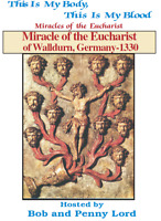 Miracles of the Eucharist of Walldurn, Germany DVD by Bob & Penny Lord, New
