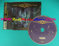CD Singolo Thunderstone Virus NB 1010-2 GERMANY 2002 no mc lp vhs dvd (S25)