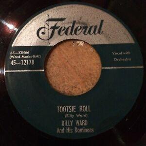 HEAR 1954 DOO WOP R&B - BILLY WARD & HIS DOMINOS - TOOSIE ROLL - FEDERAL 45