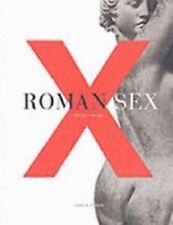 Roman Sex: 100 B.C. to A.D. 250 by John R. Clarke Harry N. Abrams 2003