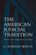 The American Judicial Tradition : Profiles of Leading American Judges (VG)