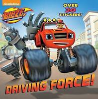 (Good)-Driving Force! (Blaze and the Monster Machines) (Super Deluxe Pictureback