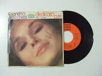 """Santino Rocchetti – Dedicato A Te - Disco Vinile 45 Giri 7"""" Stampa ITALIA 1977"""