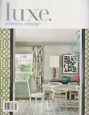 luxe. interiors + design A Dandow Publication/Luxe Source July/August 2018