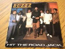 """BUZZZ - HIT THE ROAD JACK  7"""" VINYL PS"""
