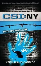 CSI : NY Four Walls by Keith R. A. DeCandido PB new
