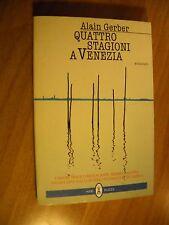LIBRO - QUATTRO STAGIONI A VENEZIA - A. GERBER -  NERI POZZA 1997 - NUOVO - 8 -