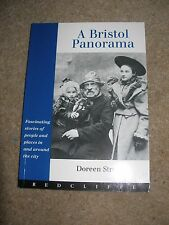 A Bristol Panorama - Fascinating Stories of People and Places