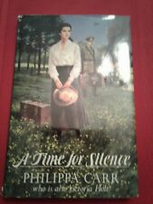 A Time for Silence * Philippa Carr * 1991 * Hardcover *