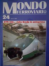 Mondo Ferroviario n°24 L - con inserto LOCOMOTIVE A VAPORE - ETR 500 BREDA