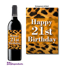 HAPPY 21st BIRTHDAY LEOPARD SPOTS DESIGN WINE BOTTLE LABEL GIFT