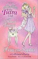 Princess Sophia and the Prince's Party (The Tiara Club), French, Vivian, Very Go