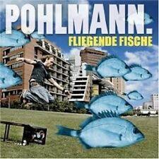 """POHLMANN """"FLIEGENDE FISCHE"""" CD NEU DEUTSCHPOP"""