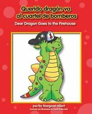 Querido Dragon Va a la Estacion de Bomberos/Dear Dragon Goes To The-ExLibrary
